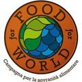 Mani Tese lancia la campagna Food for World,
